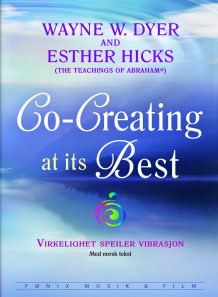 Co-Creating at its Best av Wayne W. Dyer og Esther Hicks (DVD)