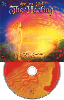 Arc-en-Ciel: The Healing av Mike Rowland (Lydbok-CD)