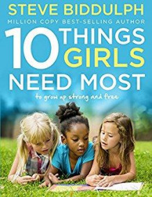 10 things girls need most av Steve Biddulph (Heftet)