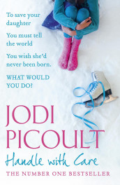 Handle with care av Jodi Picoult (Heftet)
