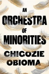An orchestra of minorities av Chigozie Obioma (Heftet)