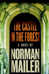 The castle in the forest av Norman Mailer (Innbundet)