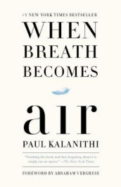 When breath becomes air av Paul Kalanithi (Heftet)