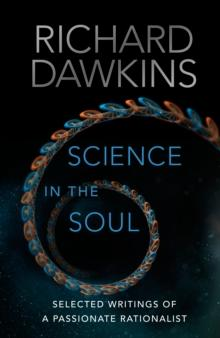Science in the soul av Richard Dawkins (Heftet)