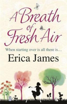 A breath of fresh air av Erica James (Heftet)