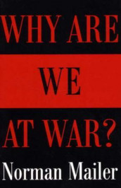 Why are we at war? av Norman Mailer (Heftet)
