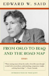 From Oslo to Iraq and the road map av Edward W. Said (Heftet)