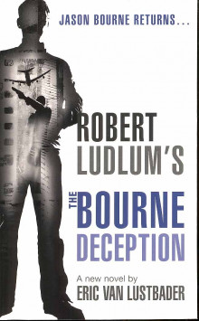 Robert Ludlum's The Bourne deception av Eric Van Lustbader (Heftet)