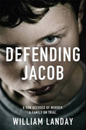 Defending Jacob av William Landay (Heftet)