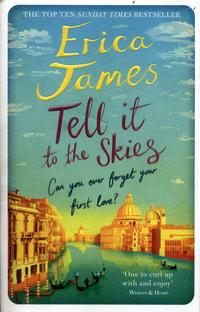 Tell it to the skies av Erica James (Heftet)