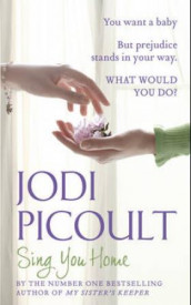Sing you home av Jodi Picoult (Heftet)
