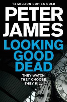 Looking good dead av Peter James (Heftet)