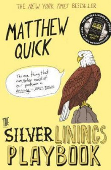The silver linings playbook av Matthew Quick (Heftet)