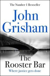 The Rooster Bar av John Grisham (Heftet)