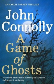 A game of ghosts av John Connolly (Heftet)