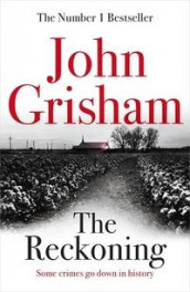 The reckoning av John Grisham (Innbundet)