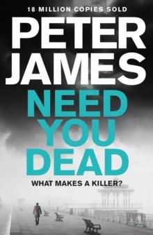 Need you dead av Peter James (Heftet)