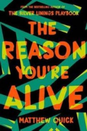 The reason you're alive av Matthew Quick (Heftet)