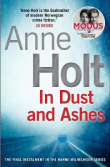 In dust and ashes av Anne Holt (Heftet)