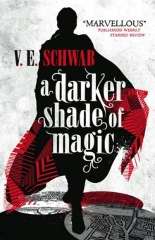 A darker shade of magic av V. E. Schwab (Heftet)