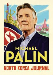North Korea journal av Michael Palin (Innbundet)