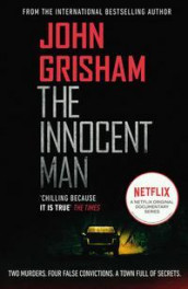 The innocent man av John Grisham (Heftet)
