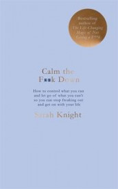 Calm the f**k down av Sarah Knight (Innbundet)