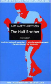The half brother av Lars Saabye Christensen (Heftet)