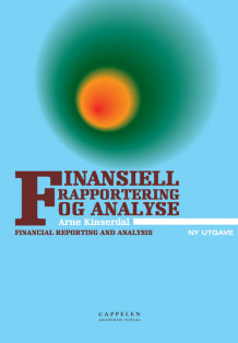 Finansiell rapportering og analyse/Financial reporting and analysis av Arne Kinserdal (Heftet)