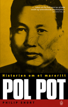 Pol Pot av Philip Short (Heftet)