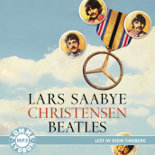Beatles av Lars Saabye Christensen (Lydbok MP3-CD)