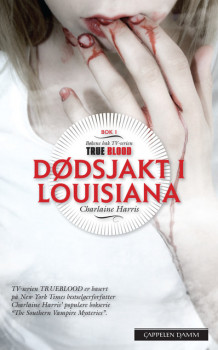 Sookie Stackhouse 1: Dødsjakt i Louisiana (bøkene bak True Blood) av Charlaine Harris (Heftet)