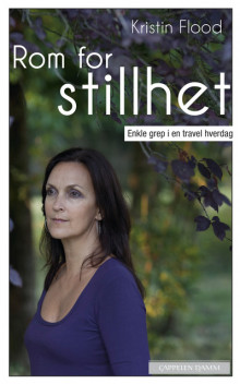Rom for stillhet av Kristin Flood (Heftet)