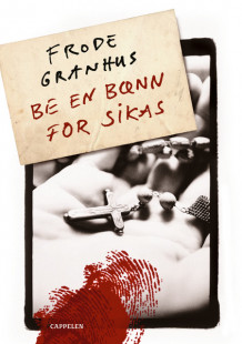Be en bønn for Sikas av Frode Granhus (Ebok)