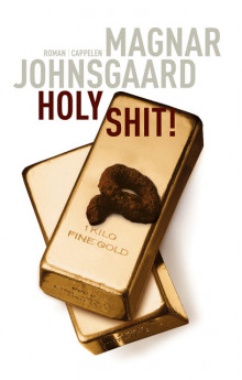 Holy shit! av Magnar Johnsgaard (Ebok)