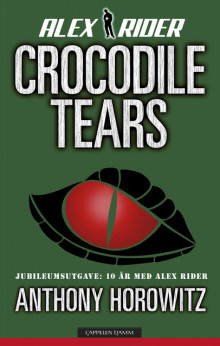Crocodile tears av Anthony Horowitz (Innbundet)