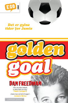 Golden goal av Dan Freedman (Ebok)