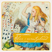 Alice i Eventyrland av Lewis Carroll (Lydbok MP3-CD)