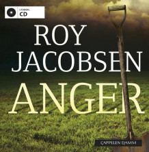 Anger av Roy Jacobsen (Lydbok-CD)