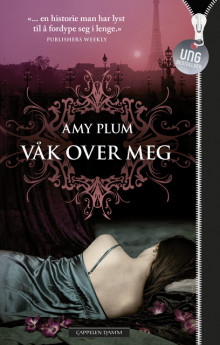 Våk over meg av Amy Plum (Ebok)