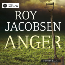 Anger av Roy Jacobsen (Lydbok MP3-CD)