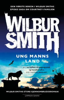 Ung manns land av Wilbur Smith (Ebok)