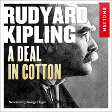 A deal in cotton av Rudyard Kipling (Nedlastbar lydbok)
