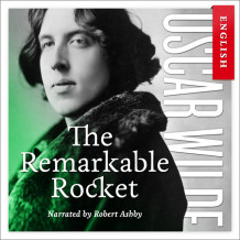 The remarkable rocket av Oscar Wilde (Nedlastbar lydbok)