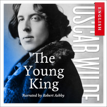 The young king av Oscar Wilde (Nedlastbar lydbok)