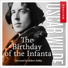 The birthday of the Infanta av Oscar Wilde (Nedlastbar lydbok)