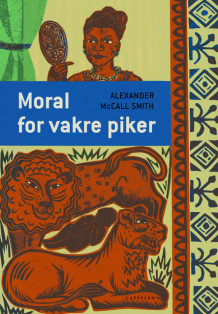 Moral for vakre piker av Alexander McCall Smith (Ebok)