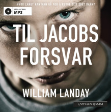 Til Jacobs forsvar av William Landay (Nedlastbar lydbok)