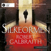Silkeormen av Robert Galbraith (Lydbok-CD)
