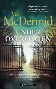 Under overflaten av Val McDermid (Innbundet)